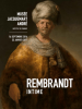 Expo Rembrandt intime