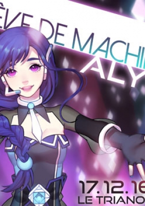 Alys, Rêve de Machine
