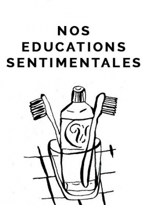 Nos éducations sentimentales