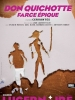 Don Quichotte, Farce Epique